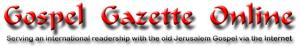 Gospel Gazette Online